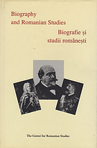 Biography and Romanian studies = Biografie și studii românești