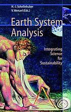 Earth system analysis : integrating science for sustainability : complemented results of a symposium organized by the Potsdam Institute (PIK)