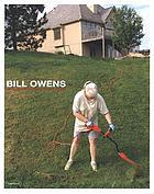 Bill Owens : photographs