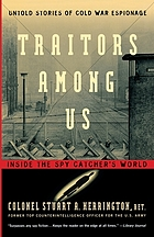 Traitors among us : inside the spy catcher's world