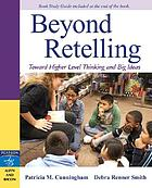 Beyond retelling : toward higher-level thinking and big ideas