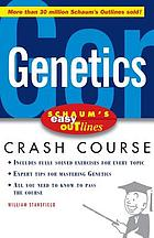 Genetics : based on Schaum's outline of genetics, third edition