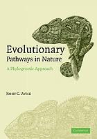 Evolutionary pathways in nature : a phylogenetic approach