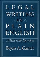 Legal writing in plain English : a text with exercises