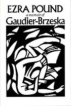 Gaudier-Brzeska : a memoir