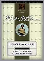 Leaves of grass, and selected prose