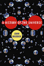 A history of the universe : why the big bang never happened