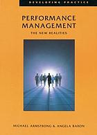 Performance management : the new realities