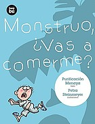 Monstruo, vas a comerme