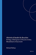 Altérités d'André Du Bouchet : de Hugo, Shakespeare et Poussin à Celan, Mandelstam et Giacometti