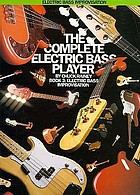 The complete electric bass player : Book 3, electric bass improvisation