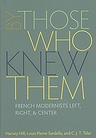 By those who knew them : French modernists left, right, & center