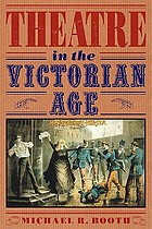 Theatre in the Victorian Age