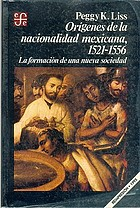 Mexico under Spain, 1521-1556 : society and the origins of nationality