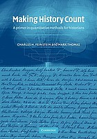 Making history count : a primer in quantitative methods for historians