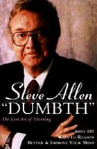 Dumbth : the lost art of thinking : with 101 ways to reason better & improve your mind