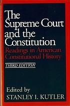 The Supreme Court and the Constitution : readings in American constitutional history