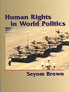 Human rights in world politics