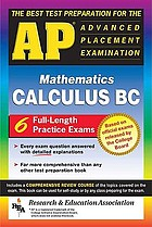The best test preparation for the advanced placement examination mathematics, calculus BC