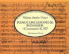 Piano concerto no. 26 in D major, K.537 : Coronation : the autograph score