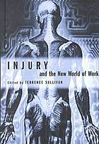 Injury and the new world of workInjury and the new world of work