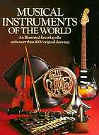 Musical instruments of the world : an illustrated encyclopedia