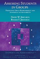 Assessing students in groups : promoting group responsibility and individual accountability