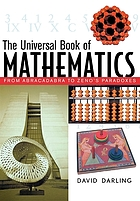 The universal book of mathematics : from Abracadabra to Zeno's paradoxes