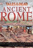 Tales of the dead : Ancient Rome