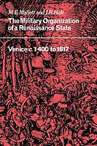 The military organization of a Renaissance state : Venice, c. 1400 to 1617