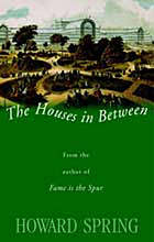 The houses in between, a novel