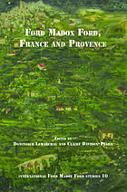 "Ford Madox Ford, France and Provence [most of the essays originated in the conference ""Ford in France, Ford en Provence"", held in Aix-en-Provence in September 2009 by the Ford Madox Ford Society... ]"