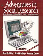 Adventures in social research : data analysis using SPSS 11.0/11.5 for Windows