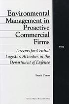 Environmental management in proactive commercial firms : lessons for central logistics activities in the Department of Defense