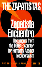 Zapatista Encuentro : documents from the 1996 Encounter for Humanity and against Neoliberalism