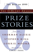 Prize stories, 1999 : the O. Henry awards