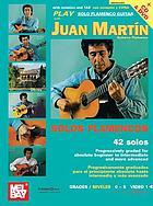 Play solo flamenco guitar with Juan Martín