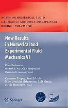 New results in numerical and experimental fluid mechanics VI : contributions to the 15th STAB/DGLR Symposium, Darmstadt, Germany, 2006