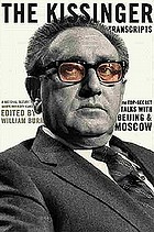The Kissinger transcripts : the top secret talks with Beijing and Moscow