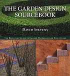 The garden design sourcebook : the essential guide to garden materials and structures