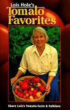 Lois Hole's tomato favorites