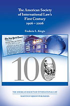 The American society of international law's first century 1906-2006