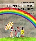 El morado es parte del arco iris = Purple is part of a rainbow
