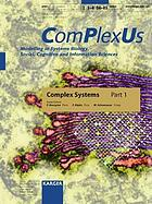 Complex systems : selected papers from the European Conference on Complex Systems, Paris, November 14-18, 2005