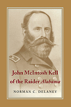 John McIntosh Kell of the raider Alabama
