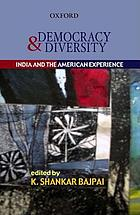 Democracy and diversity : India and the American experience