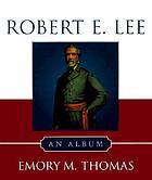 Robert E. Lee : an album