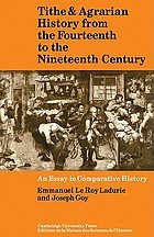 Tithe and agrarian history from the fourteenth to the nineteenth centuries : an essay in comparative history