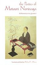 The poetics of Motoori Norinaga a hermeneutical journey