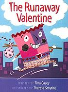The runaway valentine